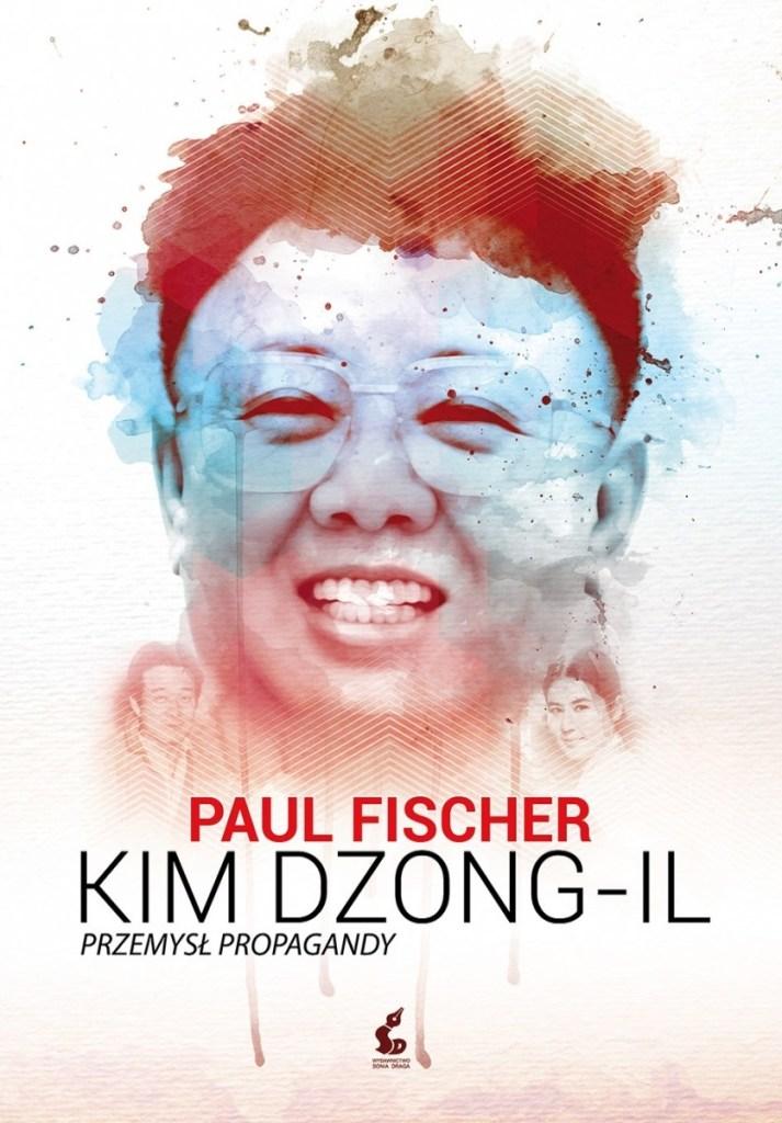 Kim-Dzong-Il.-Przemysł-propagandy